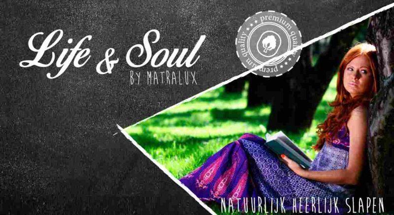 Life & Soul Matralux